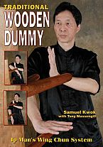 Traditional Wooden Dummy: Ip Man's Wing Chun System book
