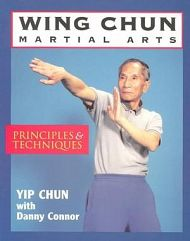 Wing Chun  Martial Arts Principles and Techniques Book
